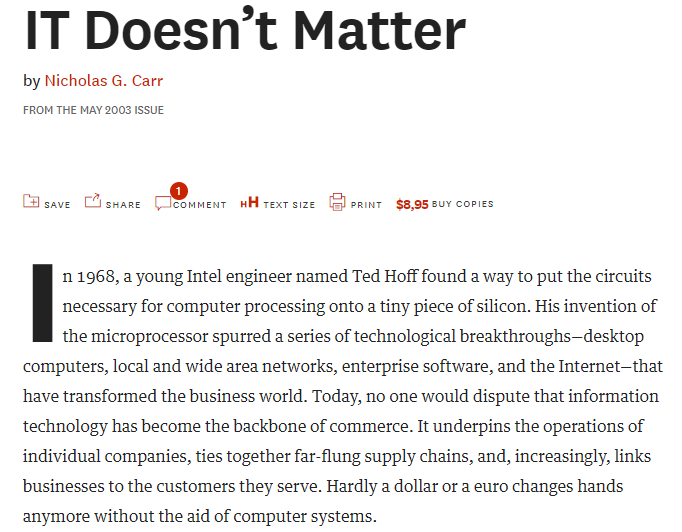 IT doesn't matter (Fuente: https://hbr.org/2003/05/it-doesnt-matter)