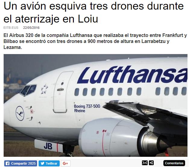 Un avión esquiva tres drones durante el aterrizaje en Loiu (Fuente: http://www.eitb.eus/es/noticias/sociedad/detalle/4092638/un-avion-esquiva-tres-drones-aterrizaje-loiu/)