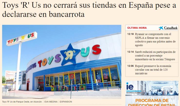 Toys R Us no cerrará sus tiendas en España pese a declararse en bancarrota (Fuente: http://www.expansion.com/empresas/distribucion/2017/09/18/59bff50722601d410b8b465a.html)